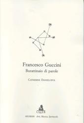 Francesco Guccini : burattinaio di parole