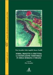 Norma, progetto e struttura: la pianificazione territoriale in Emilia Romagna e Toscana