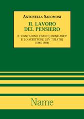 """""""Il lavoro del pensiero"""" - Capitolo II : Il sabbatarianesimo in Russia - Salomoni, Antonella - Genova : Name, 2001."""
