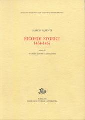 """Marco Parenti e i suoi """"Ricordi storici"""". Una premessa - Fubini, Riccardo - Roma : Edizioni di storia e letteratura, 2001."""