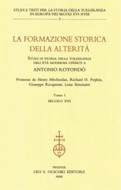 Tolérance et société civile : l'altérité du pouvoir politique - Secretan, Catherine - Firenze : L.S. Olschki, 2001.