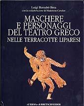 Maschere e personaggi del teatro greco nelle terracotte liparesi