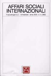 Affari sociali internazionali. Fascicolo 4, 2002 -  - Milano : Franco Angeli, 2002.