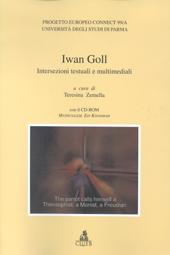 Iwan Goll : intersezioni testuali e multimediali