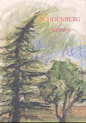 Schoenberg & Nono : a birthday offering to Nuria on May 7, 2002