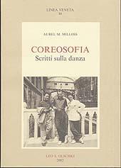 Coreosofia : scritti sulla danza : con il libretto di Marsia e una lettera a Hans Kresnik