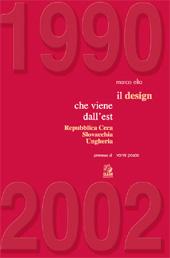 Il design che viene dall'Est : Repubblica Ceca, Slovacchia, Ungheria : 1990-2002