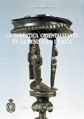 La toréutica orientalizante en la península ibérica