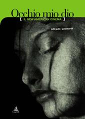 Occhio mio dio : il new American cinema