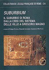 Suburbium : il suburbio di Roma dalla crisi del sistema delle ville a Gregorio Magno