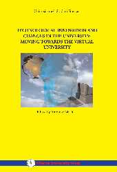 Technological innovation and changes in the university: moving towards the virtual university