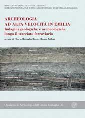 Archeologia ad alta velocità in Emilia : indagini geologiche e archeologiche ... : atti del convegno, Parma, 9 giugno 2003