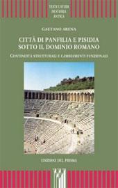Città di Panfilia e Pisidia sotto il dominio romano : continuità strutturali e cambiamenti funzionali