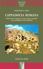 Cappadocia romana : strutture urbane e strutture agrarie alla periferia dell'impero