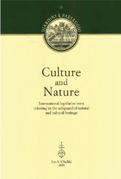 Culture and Nature : International Legislative Texts Referring to the Safeguard of Natural and Cultural Heritage