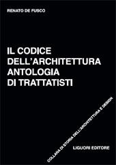 Il codice dell'architettura : antologia di trattatisti