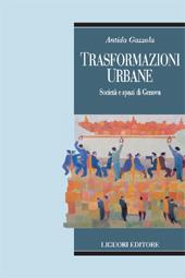 Traformazioni urbane : società e spazi di Genova