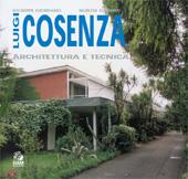 Luigi Cosenza : architettura e tecnica