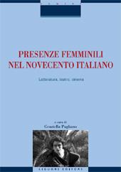 Presenze femminili nel Novecento italiano : letteratura, teatro, cinema