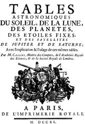 Tables astronomiques - Tables LXVIII.-CI. - Cassini, Jacques, 1677-1756 - [S.l.] : Il Giardino di Archimede, 1740.