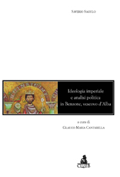 Ideologia imperiale e analisi politica in Benzone, vescovo d'Alba