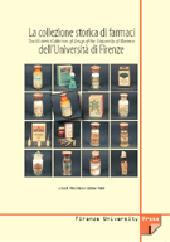 La collezione storica di farmaci dell'Università di Firenze = The historic collection ...