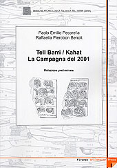 Tell Barri/ Kahat : la campagna del 2001 : relazione preliminare