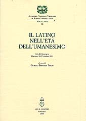 Il latino nell'età dell'umanesimo : atti del Convegno, Mantova, 26-27 ottobre 2001