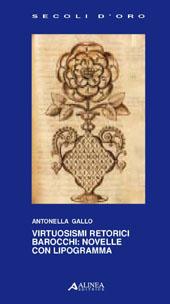 Virtuosismi retorici barocchi : novelle con lipogramma