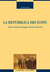 La repubblica dei suoni : estetica e filosofia del linguaggio musicale nel Settecento