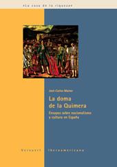 La doma de la quimera : ensayos sobre nacionalismo y cultura de España