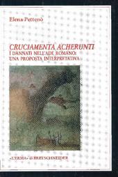 Cruciamenta Acherunti : i dannati nell'Ade romano : una proposta interpretativa