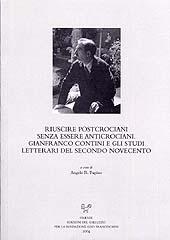Riuscire postcrociani senza essere anticrociani : Gianfranco Contini e gli studi letterari del secondo Novecento ...
