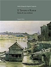 Il Tevere e Roma : storia di una simbiosi