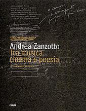 Andrea Zanzotto : tra musica, cinema e poesia