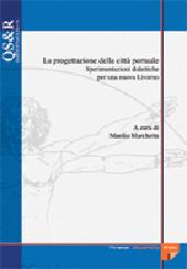La progettazione della città portuale : sperimentazioni didattiche per una nuova Livorno