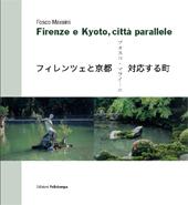 Fosco Maraini : Firenze e Kyoto, città parallele