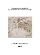 Contributi storico-letterari nel 50. anniversario di Trieste italiana
