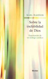 Sobre la inefabilidad de Dios : experiencias de un teólogo católico