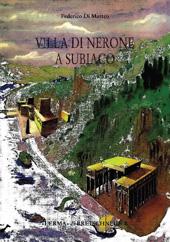 Villa di Nerone a Subiaco : il complesso dei Simbruina stagna