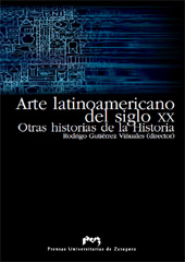 Arte latinoamericano del siglo XX : otras historias de la historia