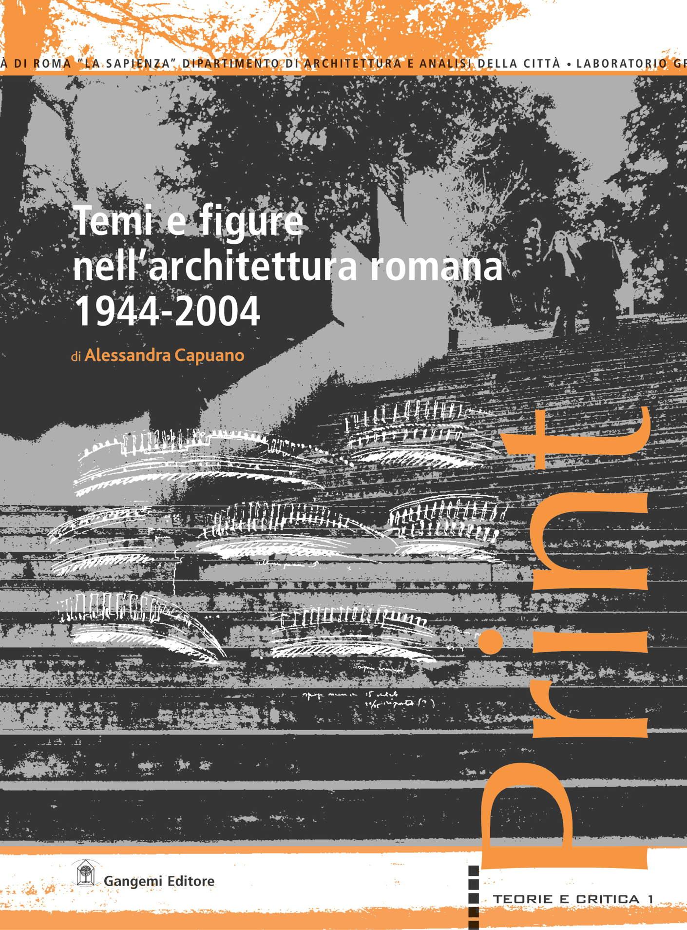 Temi e figure nell'architettura romana, 1944-2004