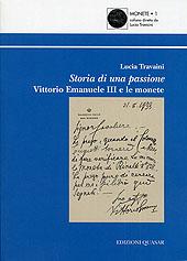 Storia di una passione : Vittorio Emanuele III e le monete