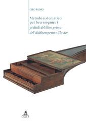 Metodo sistematico per ben eseguire i Preludi del libro primo del Wohltemperirte Clavier