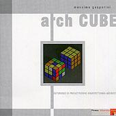 Archcube : esperienze di progettazione architettonica assistita