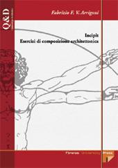 Incipit : esercizi di composizione architettonica