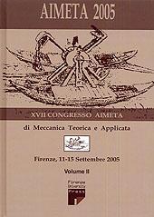 AIMETA 2005 : atti del XVII Congresso dell'Associazione italiana di meccanica teorica e applicata : Firenze, 11-15 settembre 2005 : volume II