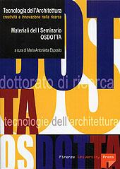 Tecnologia dell'architettura : creatività e innovazione nella ricerca : materiali del I seminario OSDOTTA, Viareggio, 14-16 settembre 2005