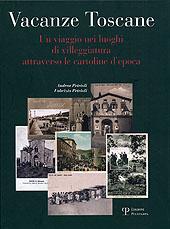Vacanze toscane : un viaggio nei luoghi di villeggiatura attraverso le cartoline d'epoca