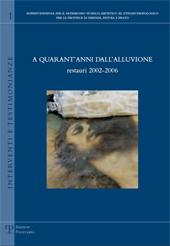 A quarant'anni dall'alluvione : restauri 2002-2006